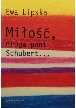Miłość droga pani Schubert