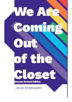 We are Coming Out of the Closet
