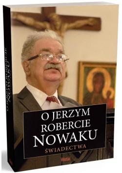 O Jerzym Robercie Nowaku