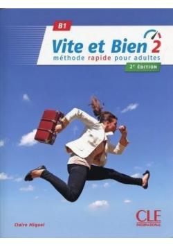 Vite et bien 2 B1 podręcznik + klucz + CD ed. 2018