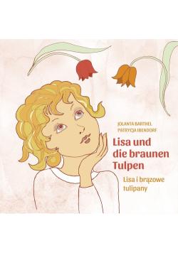 Lisa i brązowe tulipany Lisa ind die brauen Tulpen