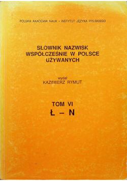 Słownik nazwisk współcześnie w Polsce używanych Tom VI