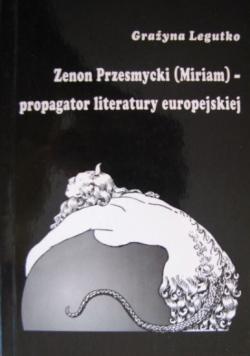 Zenon Przesmycki Miriam - propagator literatury europejskiej