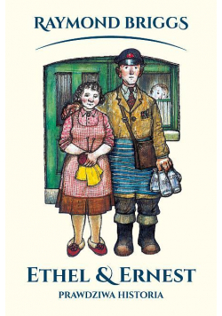 Ethel i Ernest. Prawdziwa historia