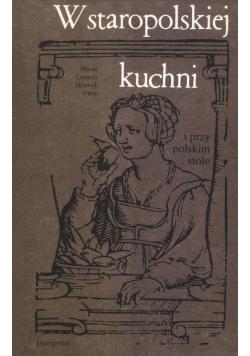 W staropolskiej kuchni i przy polskim stole