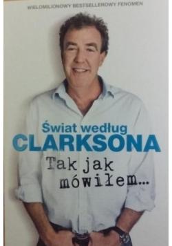 Świat według Clarksona Tak jak mówiłem