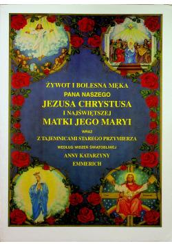 Żywot i bolesna Męka Pana naszego Jezusa Chrystusa i Najświętszej Matki Jego Maryi Tom II