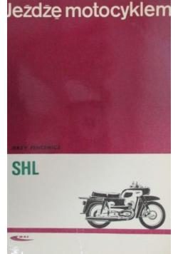 Jężdżę motocyklem SHL