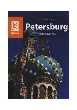 Petersburg Miasto białych nocy Przewodnik