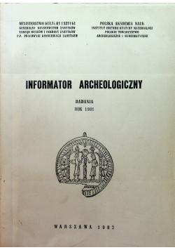 Informator Archeologiczny badania 1981