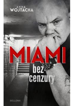 """""""Miami"""" bez cenzury"""