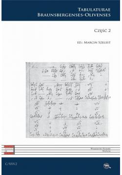 C XXV. Tabulaturae Braunsbergenses-Olivenses cz.2