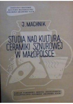 Studia nad kulturą ceramiki sznurowej w Małopolsce
