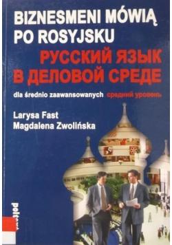 Biznesmeni mówią po rosyjsku