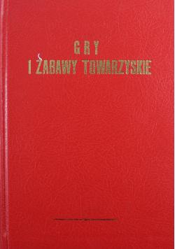 Gry i zabawy towarzyskie reprint z 1900 roku