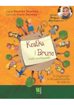 Kostka i Bruno