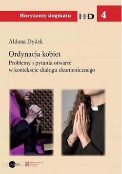Ordynacja kobiet Problemy i pytania otwarte w kontekście dialogu ekumenicznego