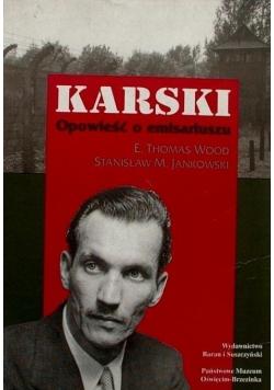 Karski Opowieść o emisariuszu + AUTOGRAFY Wood Jankowski i Karski