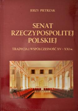 Senat rzeczypospolitej polskiej tradycja i współczesność XV XXI w NOWA