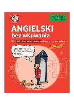Angielski bez wkuwania B1 PONS