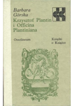 Krzysztof Plantin i Officina Plantiniana