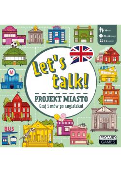Let's talk! Projekt miasto. Gra do nauki j. ang.
