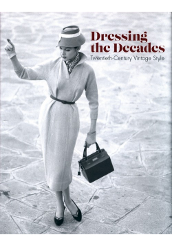 Dressing the Decades