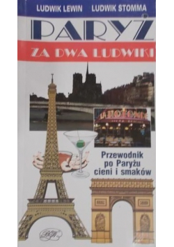 Paryż za dwa Ludwiki