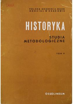 Historyka Studia metodologiczne Tom V