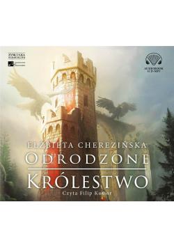 Odrodzone królestwo audiobook