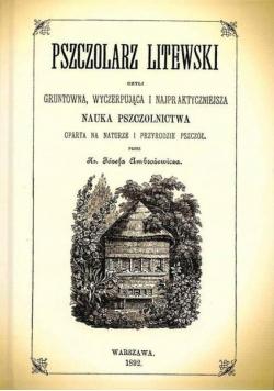 Pszczolarz litewski czyli gruntowna...