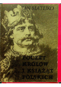 Poczet królów i książąt polskich album
