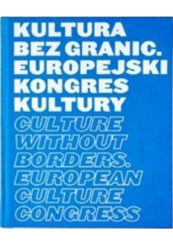 Kultura bez granic Europejski kongres kultury + płyta CD