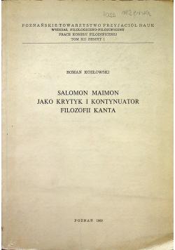 Salomon Maimon jako krytyk i kontynuator filozofii Kanta