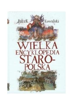 Wielka Encyklopedia Staropolska