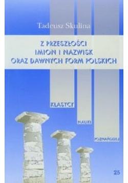 Z przeszłości imion i nazwisk oraz dawnych form polskich