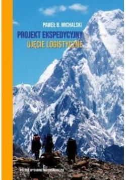 Projekt ekspedycyjny - ujęcie logistyczne