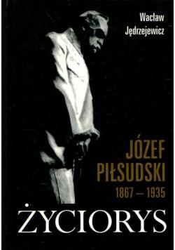 Józef Piłsudski 1867 1935 Życiorys