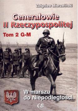 Generałowie II Rzeczypospolitej. Tom 2 G - M