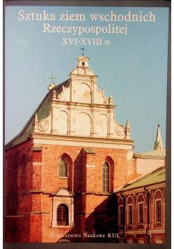 Sztuka ziem wschodnich Rzeczpospolitej XVI - XVIII w