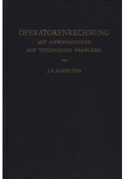Operatorenrechnung mit anwendungen auf technische probleme