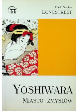 Yoshiwara Miasto zmysłów