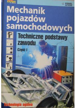 Mechanik pojazdów samochodowych Techniczne podstawy zawodu Część I do III