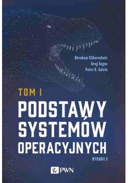 Podstawy systemów operacyjnych Tom I