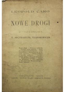 Nowe drogi 1908 r.