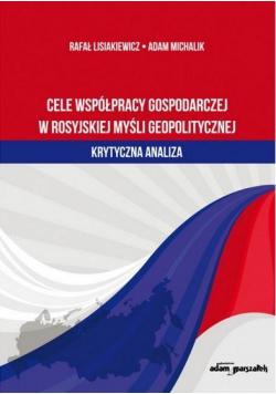 Cele współpracy gospodarczej w rosyjskiej myśli...