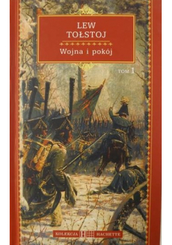 Wojna i pokój Tom 1
