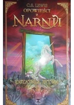 Opowieści z Narnii Ostatnia bitwa