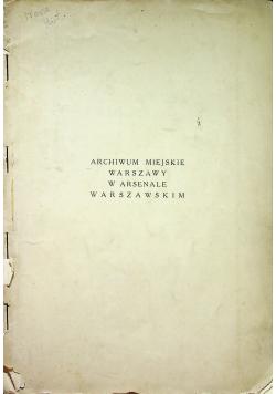 Archiwum miejskie Warszawy w arsenale warszawskim 1938 r