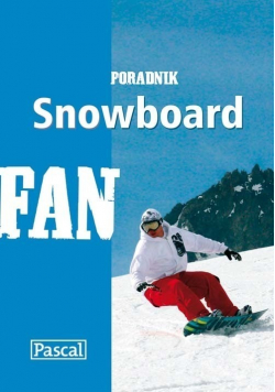 Snowboard poradnik
